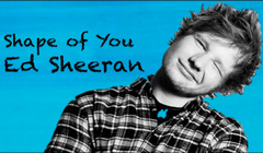 Ed Sheeran - «Shape of You»